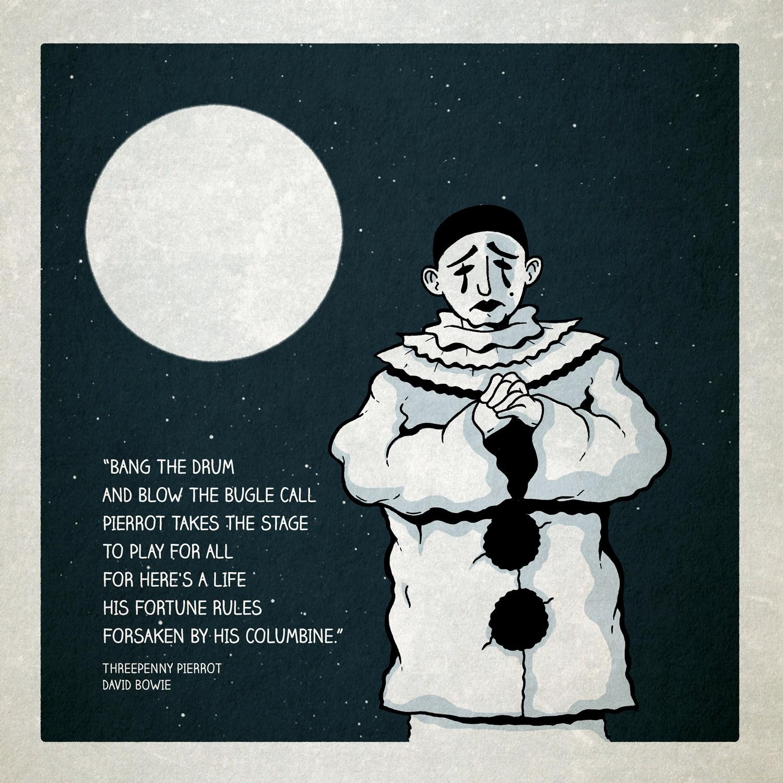 I'm Pierrot. I'm Everyman.